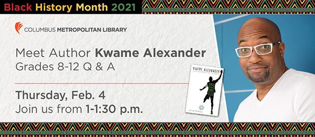 BHM-Meet Author Q&A-Kwame Alexander_620x270.jpg