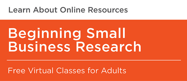 Beginning Small Business Research-Free Virtual Classes_620x270.jpg