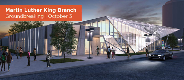 Martin Luther King Branch Groundbreaking