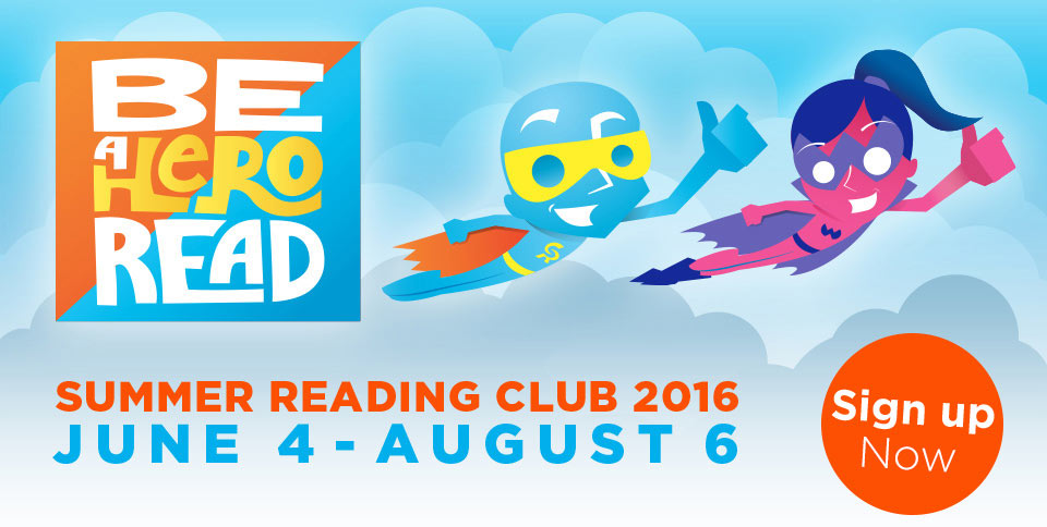 Sign Up 2016 Summer Reading Club Starting June 4